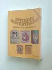 ANTIQUE ADVERTISING ENCYCLOPEDIA BY RAY KLUG  Softcover (paperback?)
