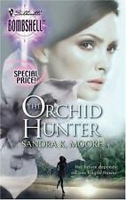 The Orchid Hunter (Silhouette Bombshell), Moore, Sandra K., 0373513496, Book, Go
