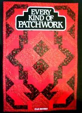 Craft Book - EVERY KIND OF PATCHWORK - Oversewn Applied Seamed Stuffed Folded ++