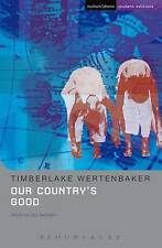 """Our Country's Good: Based on the Novel the """"Playmaker"""" by Thomas Kenneally (Stud"""