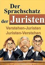 Der Sprachschatz der Juristen: Verstehen - Juristen... | Buch | Zustand sehr gut