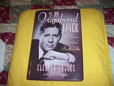 My Vagabond Lover Biography of Rudy Vall'ee