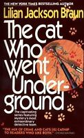 The Cat Who Went Underground, Lilian Jackson Braun,0515101230, Book, Good