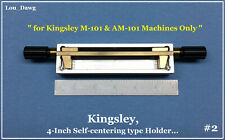Kingsley Machine  ( 4-Inch Self-centering Type Holder )  Hot Foil Stamping