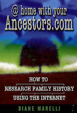 At home with your Ancestors.com: How to research family history using the intern