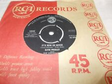 "ELVIS PRESLEY - IT'S NOW OR NEVER / MAKE ME KNOW IT- OZ 7""VINYL-ROCK N ROLL"