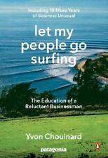 Let My People Go Surfing by Yvon Chouinard (author)