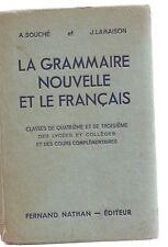 la grammaire nouvelle - et le francais - souché - lamaison -- cartonné - nathan