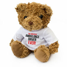 NEW - GREATEST AMBULANCE DRIVER EVER - Teddy Bear Cute - Gift Present Award