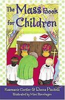 The Mass Book for Children by Donna Piscitelli; Rosemarie Gortler