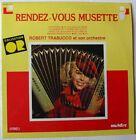 ROBERT TRABUCCO (LP 33 Tours) RENDEZ VOUS MUSETTE - ACCORDEON