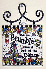 When you Stumble...make it part of the Dance (Suzy Toronto, 4045339) Plaque