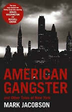 American Gangster: And Other Tales of New York by Mark Jacobson BRAND NEW PB  N1