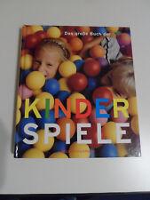 Das große Buch der Kinderspiele   Michael Holtmann