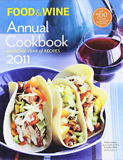 Cook Book - Food & Wine Annual 2011 : An Entire Year of Recipes - 700 Recipes