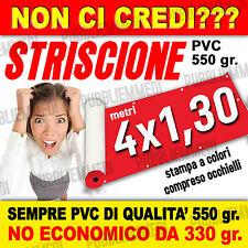 STRISCIONI STRISCIONE BANNER TELONI TELONE m. 4x1,30 SOTTO COSTO!!
