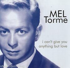 Mel Torme - I Can't Give You Anything But Love (20 track CD)
