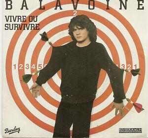 DANIEL BALAVOINE  VIVRE OU SURVIVRE    1982  BARCLAY  100 229