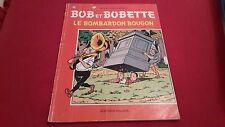 BOB ET BOBETTE LE BOMBARDON BOUGON / EO 1976 / BANDE DESSINEE SOUPLE BD VF