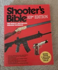 SHOOTER'S BIBLE:103rd EDITION: THE WORLD'S BESTSELLING FIREARMS REFERENCE MINT