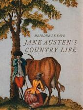 Jane Austen's Country Life: Uncovering the rural backdrop to her life,-ExLibrary