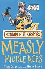 The Measly Middle Ages by Terry Deary (Paperback, 2007)-9780439944014-G055
