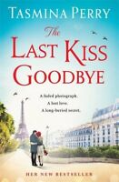 The Last Kiss Goodbye, Perry, Tasmina, Very Good condition, Book