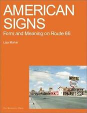 American Signs: Form and Meaning on Rte. 66 by Mahar-Keplinger, Lisa