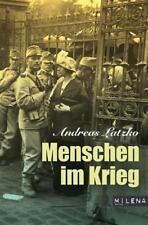 Menschen im Krieg | Andreas Latzko | 9783902950116 - Gebunden/Hardcover 1. Aufl.