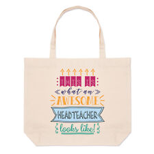 This Is What An Awesome Headteacher Looks Like Large Beach Tote Bag - Funny Best