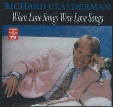 New: Clayderman, Richard: When Love Songs Were Love Songs  Audio CD
