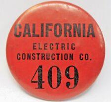 CALIFORNIA ELECTRIC CONSTRUCTION CO. employee badge pinback button a2
