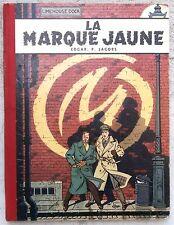 Blake et Mortimer La marque Jaune EO Belge 1956 Jacobs