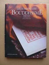 Claude B. Levenson & Laziz Hamani  - Les symboles du Bouddhisme Tibétain