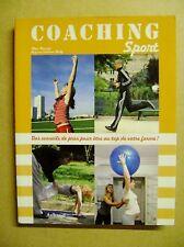Livre Coaching sport des conseils de pros pour être au top de votre forme /J2