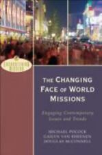 The Changing Face of World Missions: Engaging Contemporary Issues and Trends (E
