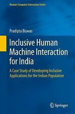 Human-Computer Interaction Ser.: Inclusive Human Machine Interaction for...