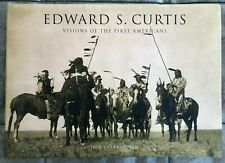 Edward S. Curtis: Visions of the First Americans by Don Gulbrandsen (2006)