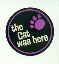 "ARCTIC CAT ""The Cat Was Here"" vintage 2-1/2"" sticker circa 1970s"