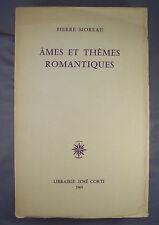 PIERRE MOREAU / AMES ET THEMES ROMANTIQUES / 1965 JOSE CORTI