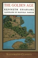 The Golden Age: Illustrated By Maxfield Parrish