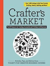 Market: Crafter's Market : How to Sell Your Crafts and Make a Living...
