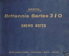 BRISTOL BRITANNIA SERIES 310- VARIANT 312/ CREW'S NOTES