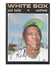 PAT KELLY 1971 TOPPS #413 NRMT CHICAGO WHITE SOX FREE COMBINED SHIPPING