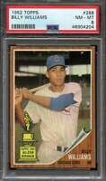 1962 TOPPS #288 BILLY WILLIAMS PSA 8 CUBS HOF NICELY CENTERED SHARP! *ADT4445
