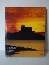 Pierres de mer. Le patrimoine immobilier de la Marine nationale. 1996