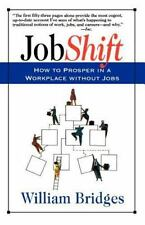 Jobshift: How to Prosper in a Workplace Without Jobs (Paperback or Softback)