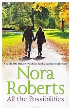 All the Possibilities by Nora Roberts, Book, New (Paperback)