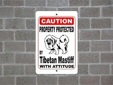 Property protected by Tibetan Mastiff dog breed with attitude metal sign #B