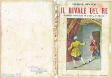 Michele Zévaco, Il rivale del Re - Romanzo di cappa e spada (1928) ed. Gloriosa